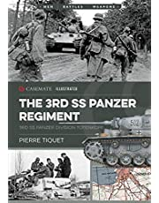 The 3rd Ss Panzer Regiment: 3rd Ss Panzer Division Totenkopf: CIS0011 (Casemate Illustrated)