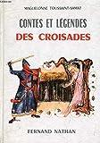 Contes et légendes des croisades