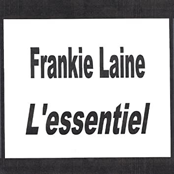 Frankie Laine - L'essentiel