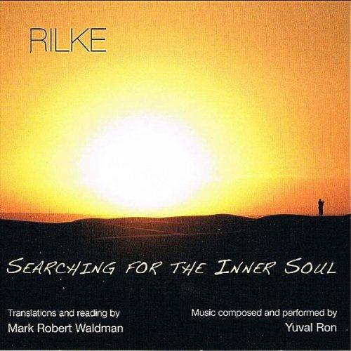 Rilke: Searching for the Inner Soul
