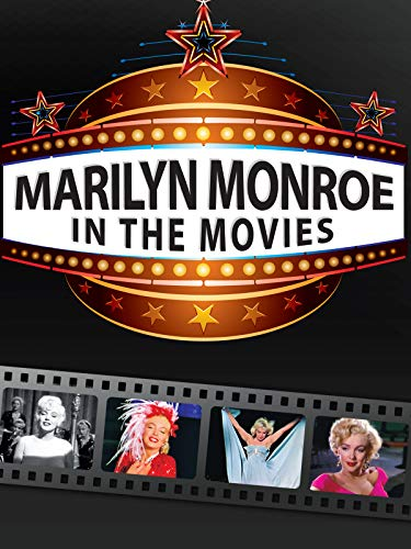 Marilyn Monroe - In The Movies