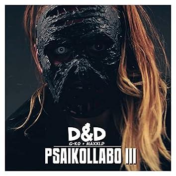Psaikollabo 3 (D&D aka G-Ko & MaXXi.P)