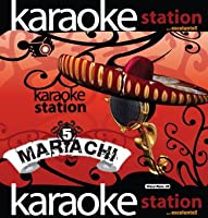 Karaoke Station: Mariachi 5