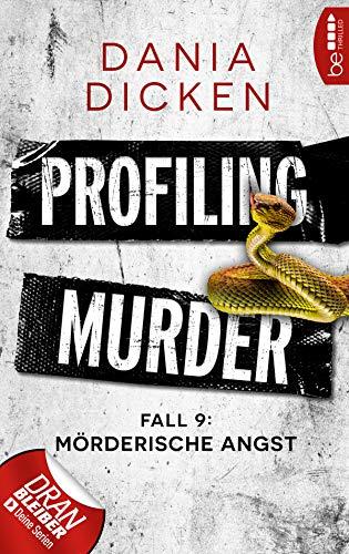 Buchseite und Rezensionen zu 'Profiling Murder - Fall 9' von Dania Dicken