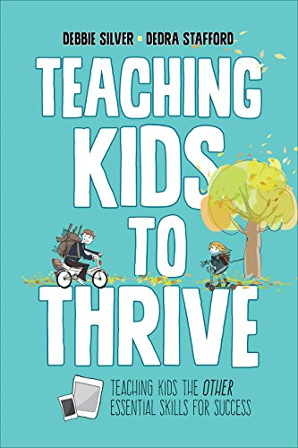 Teaching Kids to Thrive: Essential Skills for Success -  Silver, Debbie Thompson, Paperback