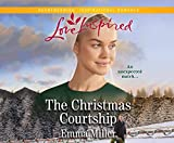 The Christmas Courtship (Love Inspired) - Emma Miller