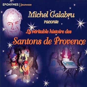 Michel Galabru raconte la véritable histoire des santons de Provence