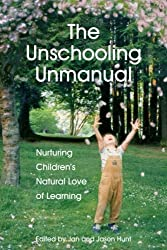 The Unschooling Unmanual (AFFILIATE)