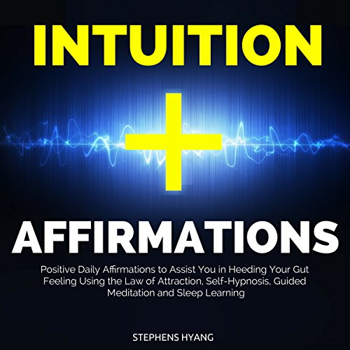Intuition Affirmations  By  cover art