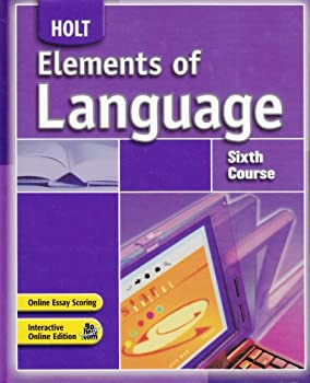 Elements of Language: 6th Course 0030796849 Book Cover