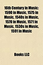 16th century in music: 1600 in music, 16th-century composers, 16th-century musicians, Castalian Band, Renaissance music, William Byrd, Sackbut
