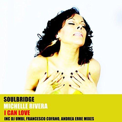 Soulbridge feat. Michelle Rivera