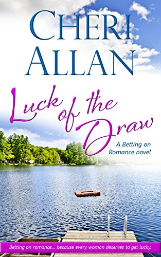 Luck of the Draw (A Betting on Romance Novel Book 1)