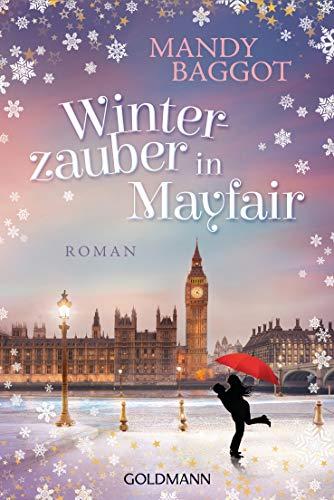 Winterzauber in Mayfair: Roman