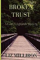 Broken Trust: A Laurel Highlands Mystery