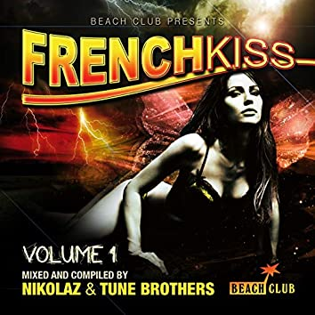 French Kiss (Mixed & Compiled By Nikolaz & Tune Brothers)