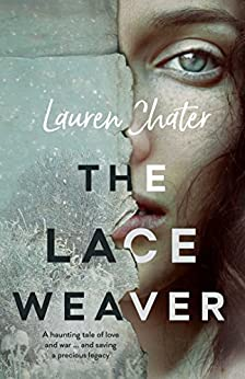 The Lace Weaver by [Lauren Chater]
