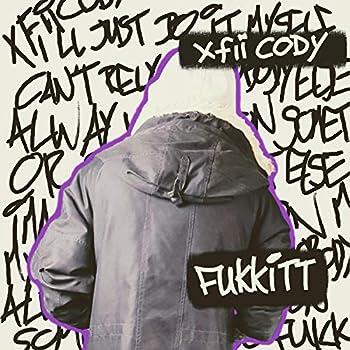 Fukkitt [Explicit]