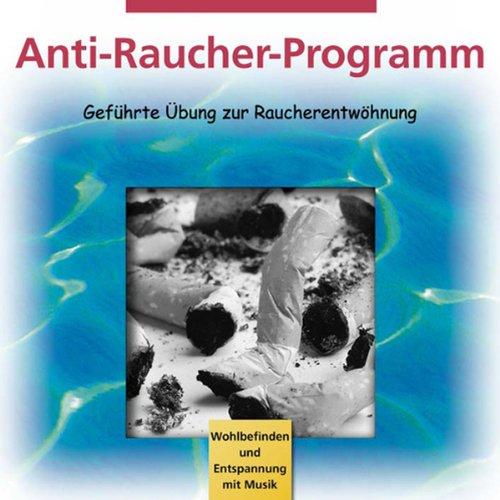 Anti-Raucher-Programm. Kurzprogramm zur Raucherentwöhnung Titelbild