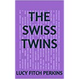 The Swiss Twins (English Edition)