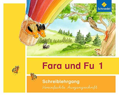 Fara und Fu - Ausgabe 2013: Schreiblehrgang VA