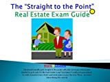 The Straight to the Point: Real Estate Exam Guide- OH
