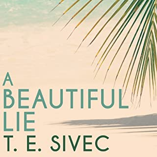 A Beautiful Lie     Playing with Fire, Book 1              By:                                                                                                                                 T. E. Sivec                               Narrated by:                                                                                                                                 Abby Craden                      Length: 13 hrs and 5 mins     68 ratings     Overall 4.4
