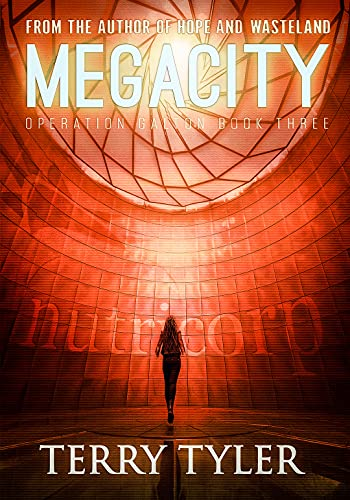 Megacity (Operation Galton Book 3) by [Terry Tyler]