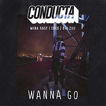Wanna Go (feat. Mina Rose, Coco & Big Zuu)