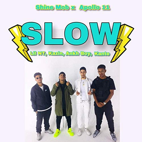 Shine Mob & Apollo 11 feat. Lil NT, Kazin, ankh boy & Kante