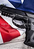 Firearms Inventory Personal Log Book: Record Inventory, Acquisition & Disposition   Notebook To Keep track of...