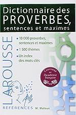Dictionnaire des proverbes sentences et maximes de Maurice Maloux