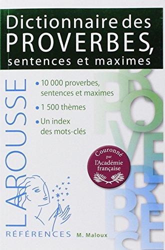 Dictionnaire des proverbes sentences et maximes