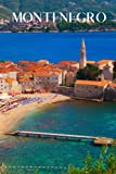 Montenegro: 6x9 inch lined Montenegro notebook, 100 pages, includes Montenegrin expressions, a perfect travelers gift or to write your own Montenegro travel guide.