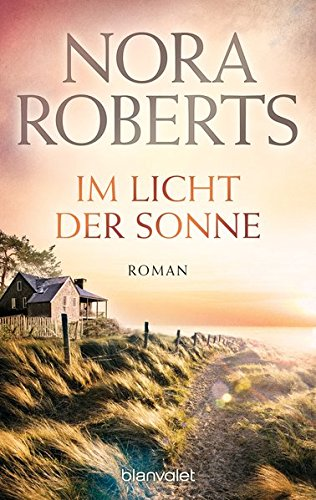 Im Licht der Sonne: Roman (Die Insel-Trilogie, Band 2)