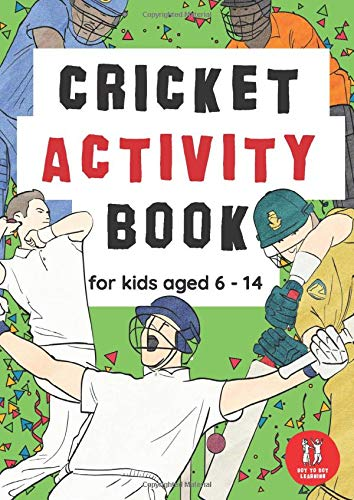 Cricket Activity Book For Kids Aged 6-14: Cricket Themed Workbook Wordsearches, Mazes, Dot to dot, Colouring in, Trivia (Activity Books, Band 2)