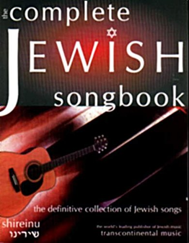 The Complete Jewish Songbook: The Definitive Collection of Jewish Songs (PIANO, VOIX, GU)