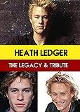 Heath Ledger: The Legacy & Tribute [USA] [DVD]