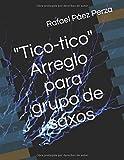 'Tico-tico' - Arreglo para grupo de saxos