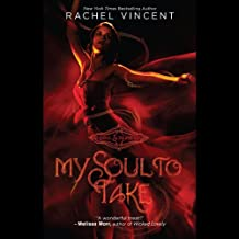 My Soul to Take: Soul Screamers, Book 1