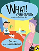 What! Cried Granny (Picture Puffins)