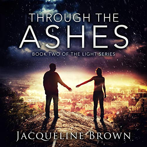 Through the Ashes audiobook cover art