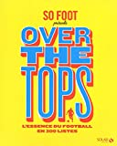 So foot - Over the tops