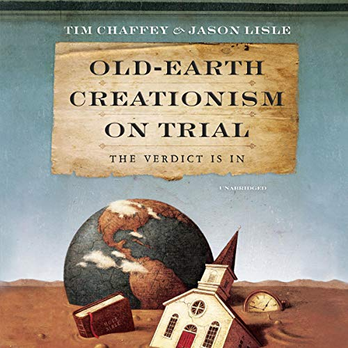 Old-Earth Creationism on Trial audiobook cover art