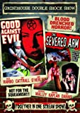 Grindhouse Double Shock Show: Good Against Evil (1977) / The Severed Arm (1973)