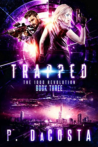 Trapped (The 1000 Revolution Book 3)