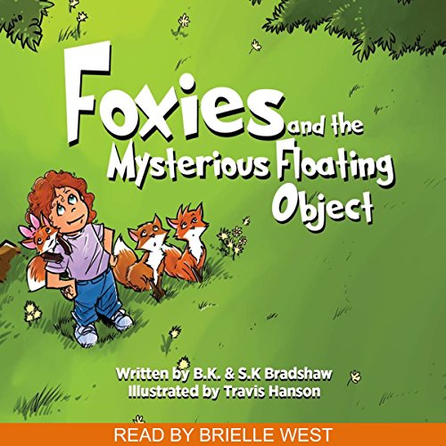 Foxies and the Mysterious Floating Object audiobook cover art