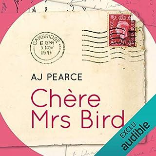 Chère Mrs Bird                   De :                                                                                                                                 A. J. Pearce                               Lu par :                                                                                                                                 Bénédicte Charton                      Durée : 9 h et 18 min     15 notations     Global 4,0