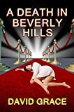 A Death In Beverly Hills (English Edition)