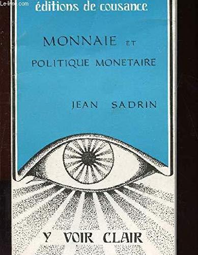 La Monnaie et la politique monétaire (Institut d'études politiques de Paris)